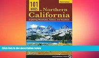 there is  101 Hikes in Northern California: Exploring Mountains, Valley, and Seashore