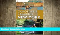 behold  Canoeing and Kayaking New York (Canoe and Kayak Series)