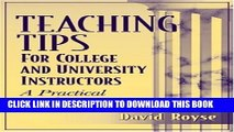 Collection Book Teaching Tips for College and University Instructors: A Practical Guide