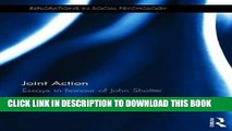New Book Joint Action: Essays in honour of John Shotter (Explorations in Social Psychology)