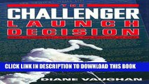 Collection Book The Challenger Launch Decision: Risky Technology, Culture, and Deviance at NASA