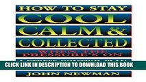 Collection Book How to Stay Cool, Calm and Collected: A Stress-Control Plan for Business People
