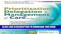 Collection Book Prioritization, Delegation,   Management of Care for the NCLEX-RN® Exam