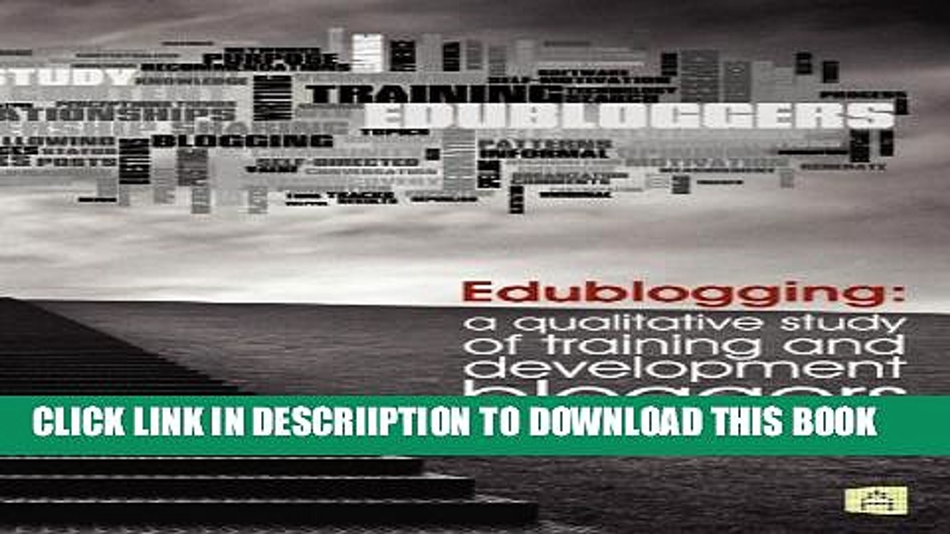 [New] Edublogging: A Qualitative Study of Training and Development Bloggers Exclusive Full Ebook
