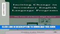 [New] Inciting Change in Secondary English Language Programs: The Case of Cherry High School