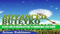 [New] Advanced Buteyko Breathing Exercises (Buteyko Method Book 2) Exclusive Online