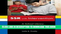 [PDF] SSR with Intervention: A School Library Action Research Project Popular Collection