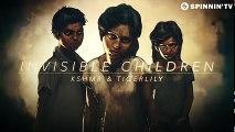 KSHMR & Tigerlily - Invisible Children