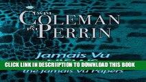 [PDF] Jamais Vu VIEWS: a companion to the classic, The Jamais Vu Papers Popular Online