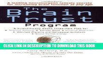 [New] The Brain Trust Program: A Scientifically Based Three-Part Plan to Improve Memory, Elevate