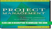 [PDF] Project Management: A Systems Approach to Planning, Scheduling, and Controlling Full Colection