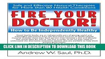 New Book Fire Your Doctor! How to Be Independently Healthy