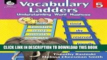 [PDF] Vocabulary Ladders: Understanding Word Nuances Level 5 - Grade 5 (Vocabulary Ladders, Level
