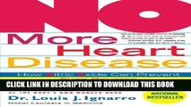 New Book NO More Heart Disease: How Nitric Oxide Can Prevent--Even Reverse--Heart Disease and