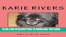 [PDF] Ozzy The Pomeranian: ABC s With Ozzy (Meet Ozzy Book 7) Exclusive Full Ebook