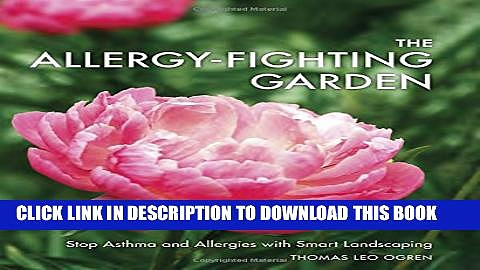 New Book The Allergy-Fighting Garden: Stop Asthma and Allergies with Smart Landscaping