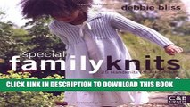 [PDF] Special Family Knits: 25 Handknits for All Seasons Popular Online