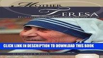 [Read] Mother Teresa: Humanitarian   Advocate for the Poor (Essential Lives Set 6) Ebook Online