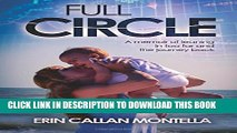 [PDF] Full Circle: A memoir of leaning in too far and the journey back Full Online