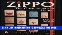 [PDF] Zippo: The Great American Lighter : Including the Poore Guide to Zippo Prices (Schiffer Book