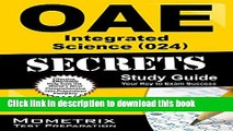 Read OAE Integrated Science (024) Secrets Study Guide: OAE Test Review for the Ohio Assessments