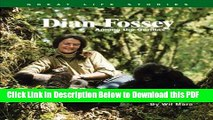 [Read] Dian Fossey: Among the Gorillas (Great Life Stories: Inventors and Scientists) Full Online