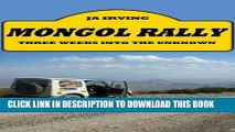 [PDF] Mongol Rally - three weeks into the unknown Popular Online