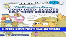 [PDF] The Berenstain Bears Good Deed Scouts Help Their Neighbors (I Can Read! / Good Deed Scouts /