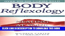 [New] Body Reflexology: Healing at Your Fingertips Exclusive Full Ebook