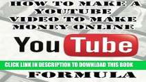 [PDF] YouTube Money Formula: How to Make a YouTube Video to Make Money Online (YouTube Book :