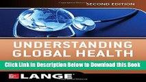 [Reads] Understanding Global Health, 2E (Lange Medical Books) Free Books