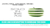 [PDF] Solo in the 70s: John, Paul, George, Ringo: 1970-1980 Popular Collection