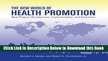 [Best] The New World of Health Promotion: New Program Development, Implementation, and Evaluation
