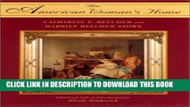 [PDF] The American Woman s Home by Catharine E. Beecher and Harriet Beecher Stowe Popular Collection