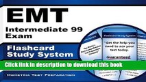 Read EMT Intermediate 99 Exam Flashcard Study System: EMT-I 99 Test Practice Questions   Review
