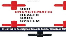 [PDF] Our Unsystematic Health Care System Popular Online