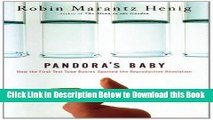[PDF] Pandora s Baby: How the First Test Tube Babies Sparked the Reproductive Revolution Online