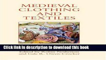 Download Medieval Clothing and Textiles 4 (Medieval Clothing and Textiles)  PDF Online