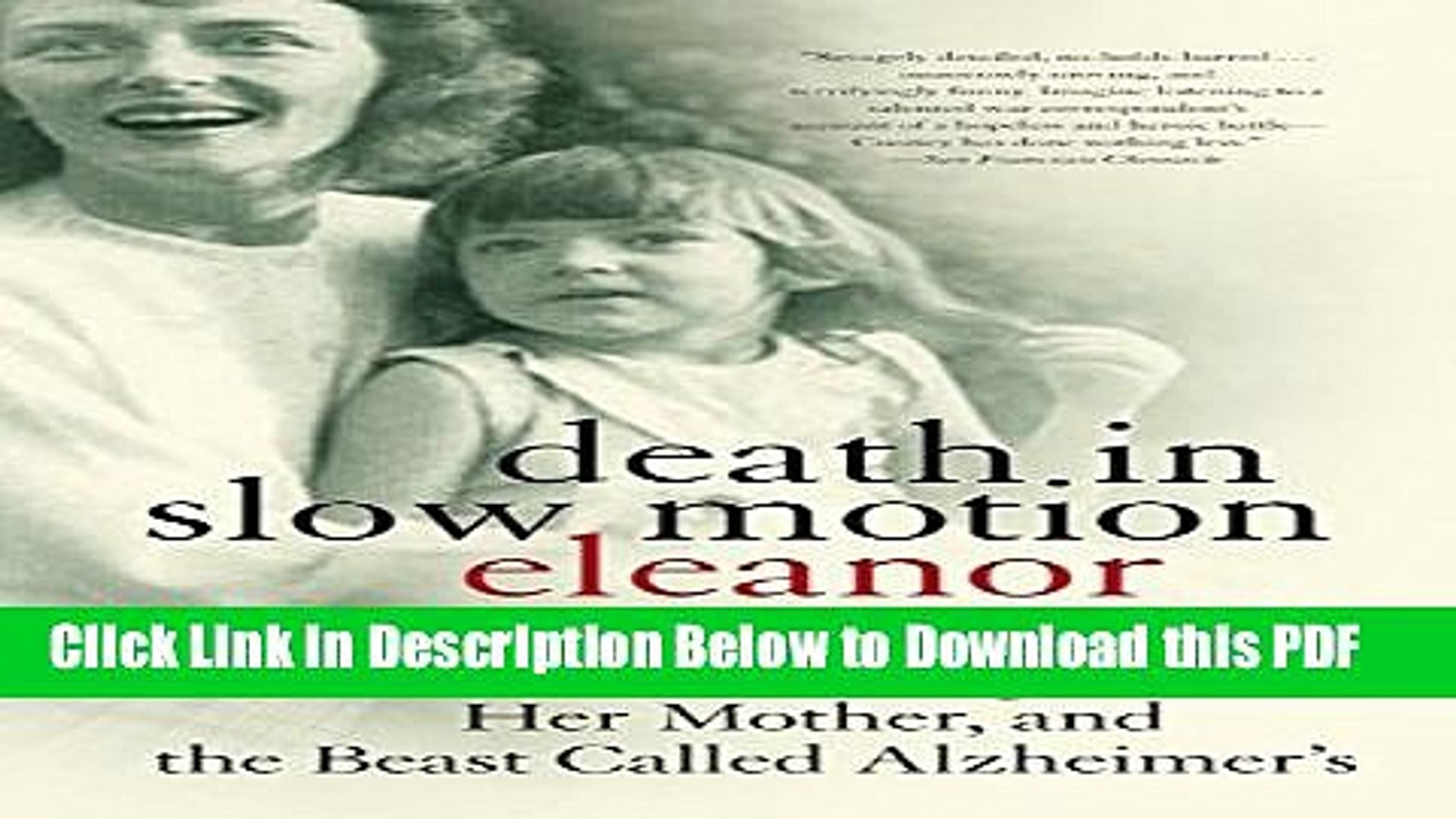 [Read] Death in Slow Motion: A Memoir of a Daughter, Her Mother, and the Beast Called Alzheimer s