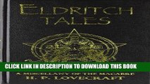[PDF] Eldritch Tales: A Miscellany of the Macabre by Lovecraft, H.P. (2011) Hardcover Popular