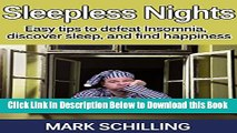 [Reads] Insomnia: Sleepless Nights: Easy tips to defeat Insomnia, discover sleep and find