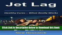 [Best] Jet Lag - What Really Works: New Jet Lag Research For Natural Cures   Relief Free Ebook