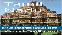 [PDF] Tamil Nadu: The Heart of Dravidian India (Adventure Travel Book 6) Popular Collection