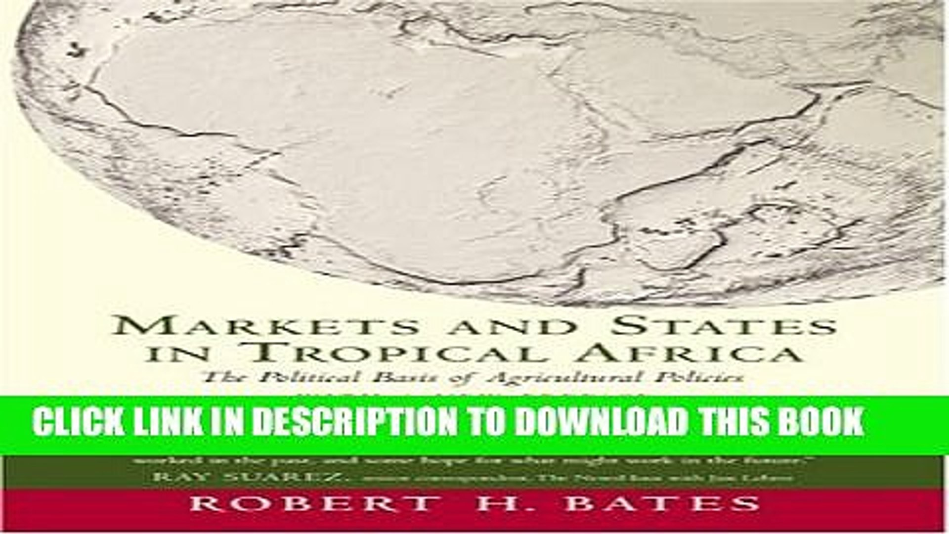 [PDF] Markets and States in Tropical Africa: The Political Basis of Agricultural Policies: With a