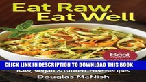 [PDF] Eat Raw, Eat Well: 400 Raw, Vegan and Gluten-Free Recipes Full Collection
