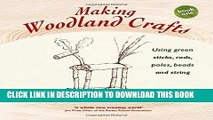 [PDF] Making Woodland Crafts: Using Green Sticks, Rods, Poles, Beads, and String (Crafts and