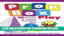 [PDF] Prop Box Play: 50 Themes to Inspire Dramatic Play (Gryphon House) Popular Colection
