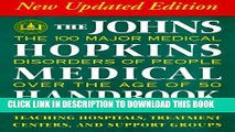 [PDF] The Johns Hopkins Medical Handbook: The 100 Major Medical Disorders of People over the Age