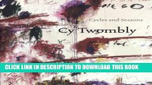 [PDF] Cy Twombly: Cycles and Seasons Popular Online