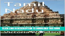 [PDF] Tamil Nadu: The Heart of Dravidian India (Adventure Travel Book 6) Full Online